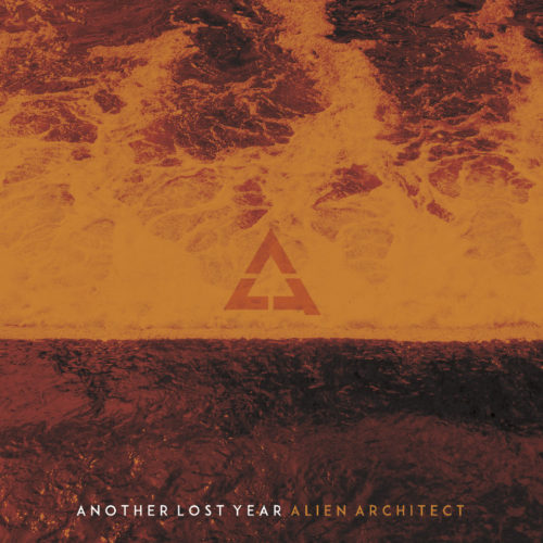 Album Review – Alien Architect – Another Lost Year