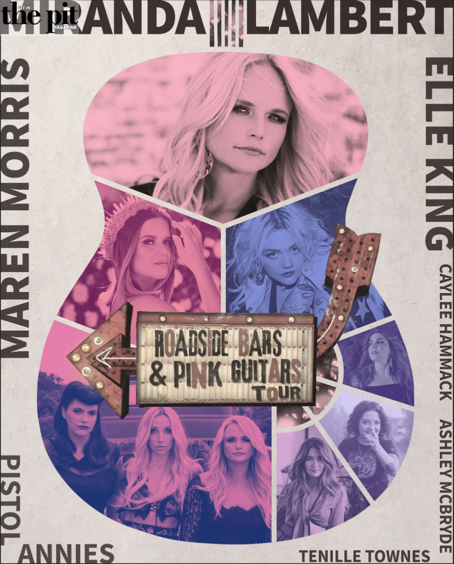 The Pit Magazine, Miranda Lambert, ROADSIDE BARS & PINK GUITARS TOUR 2019