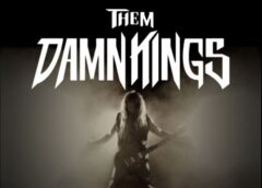 THEM DAMN KINGS Release Official Music Video